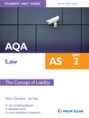 AQA AS Law Student Unit Guide (eBook): Unit 2 The Concept of Liability